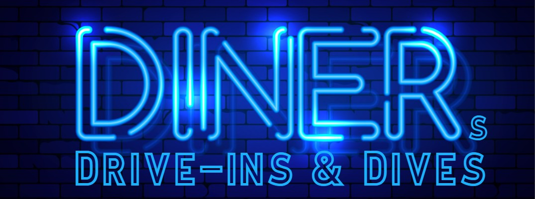 A neon sign that says diners, drive-ins and dives