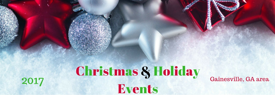 2017 Christmas & Holiday events Gainesville, GA area, text on an image of white and red Christmas ornaments