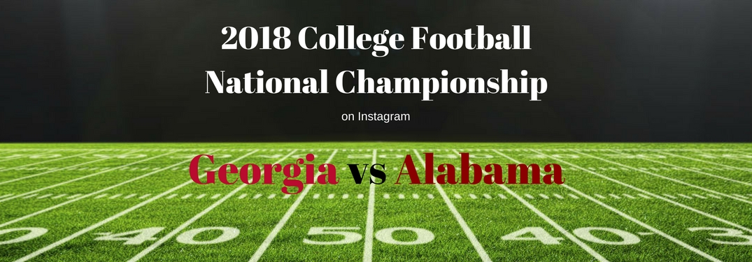 2018 College Football National Championship on Instagram, text on an image of a football field on the 50 yard line