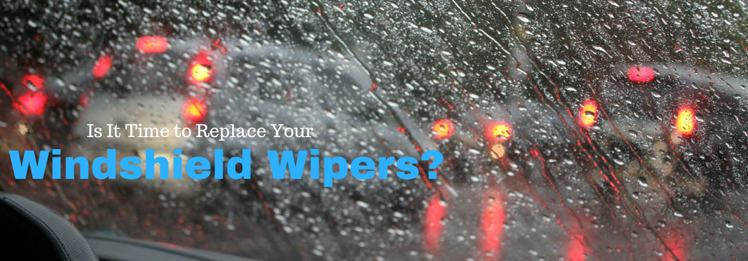 Is It Time for Me to Replace My Windshield Wipers?