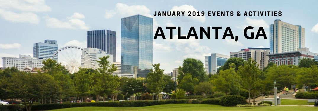 January 2019 Events & Activities Atlanta, GA, text on an image of the Atlanta Skyline
