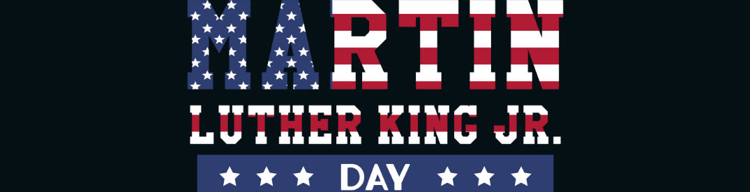 Martin Luther King Jr. Day, written in text mirroring the American Flag colors on a black background