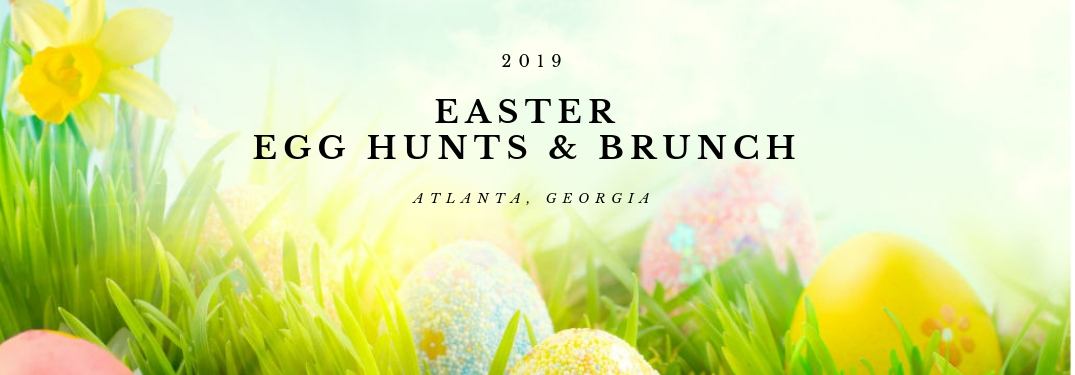 2019 Easter Holiday Events & Activities Around Atlanta, GA
