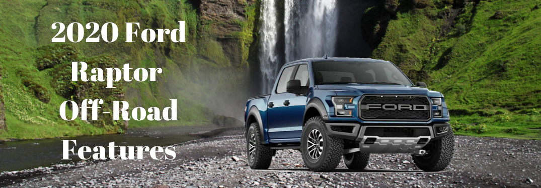 Blue 2020 Ford 150 Raptor in front of a waterfall with white text next to it saying 2020 Ford Raptor Off Road Features