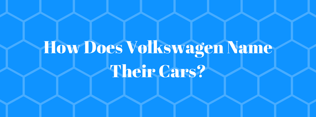 How Does Volkswagen Name Their Cars?
