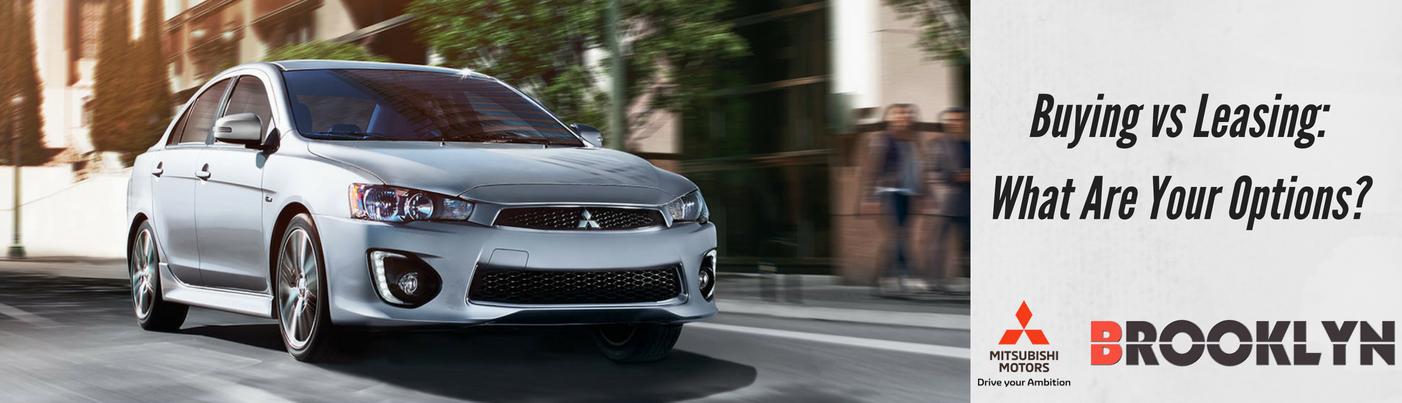 Buying vs Leasing Brooklyn Mitsubishi
