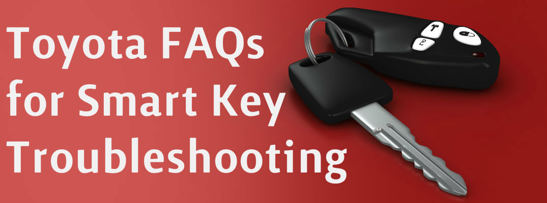 A photo of generic keys on a red background that says Toyota FAQs for Smart Key Troubleshooting.