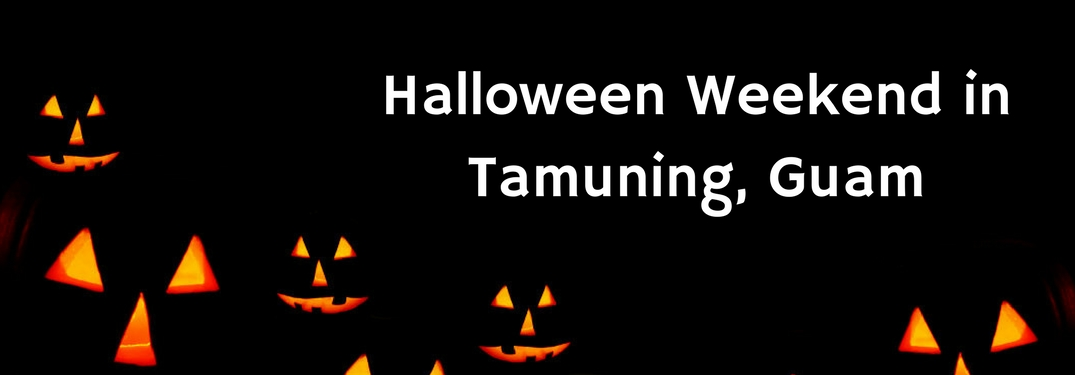 Halloween Weekend in Tamuning Guam