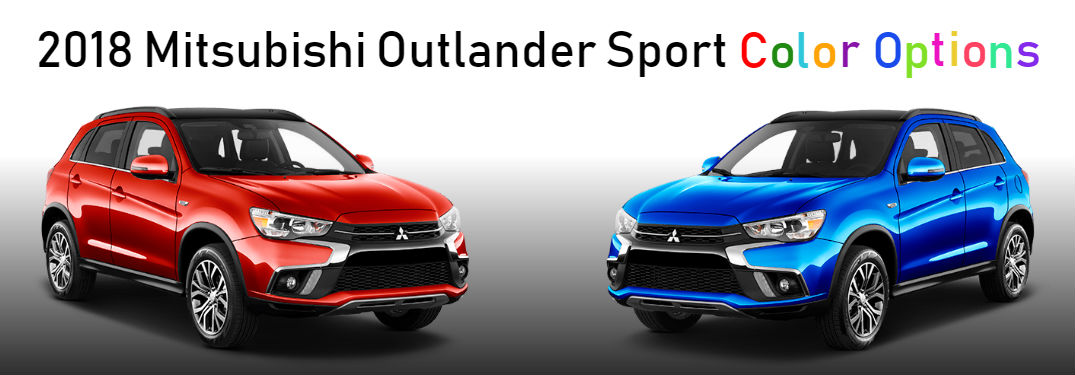 2018 Mitsubishi Outlander Sport Color Options in multicolors and two images of the crossover