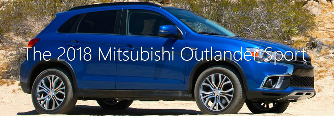 2018 Mitsubishi Outlander Sport Trim Levels with an image of the Outlander Sport in a desert