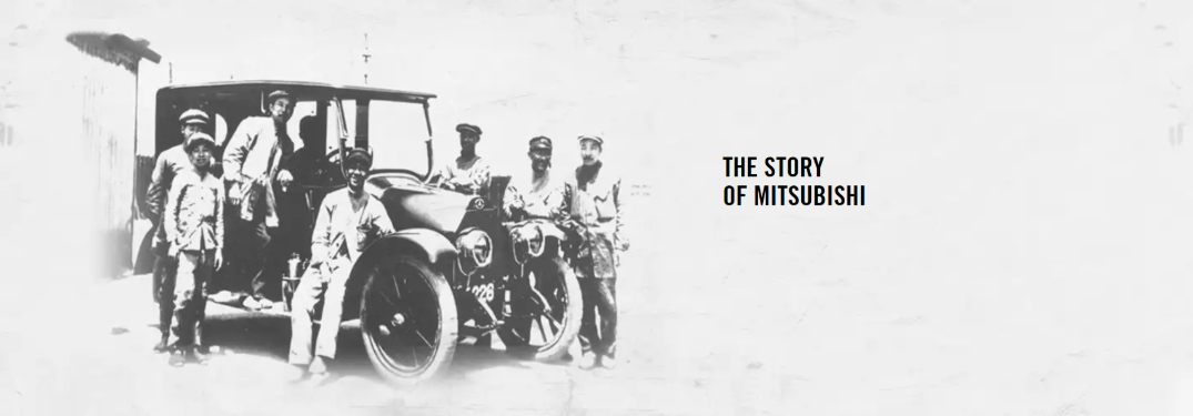 historic photo of people standing around mitsubishi car with text saying The Story of Mitsubishi
