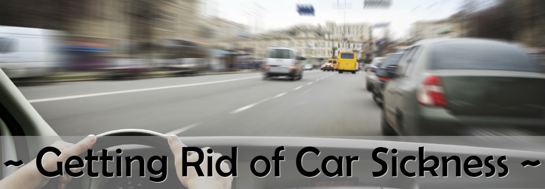 How do you get rid of car sickness? Motion Sickness Tips