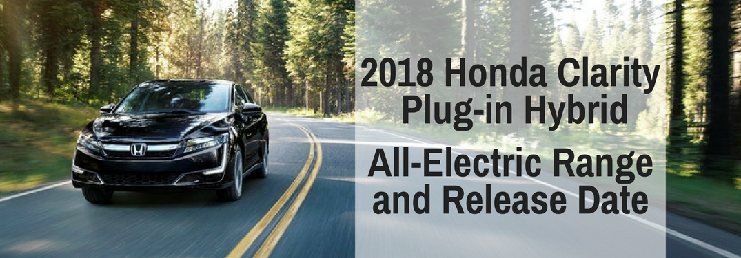 What Is the All-Electric Range of the 2018 Honda Clarity Plug-In Hybrid?