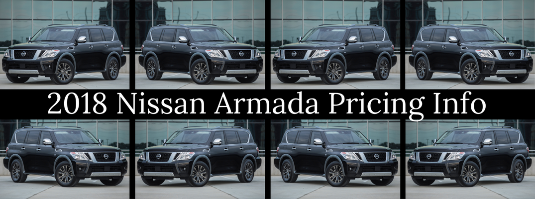 Collage Banner of 2018 Nissan Armada Pricing Information