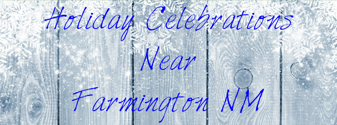 "Snow=covered and icy fence background with ""Holiday Celebrations Near Farmington NM"" blue text"