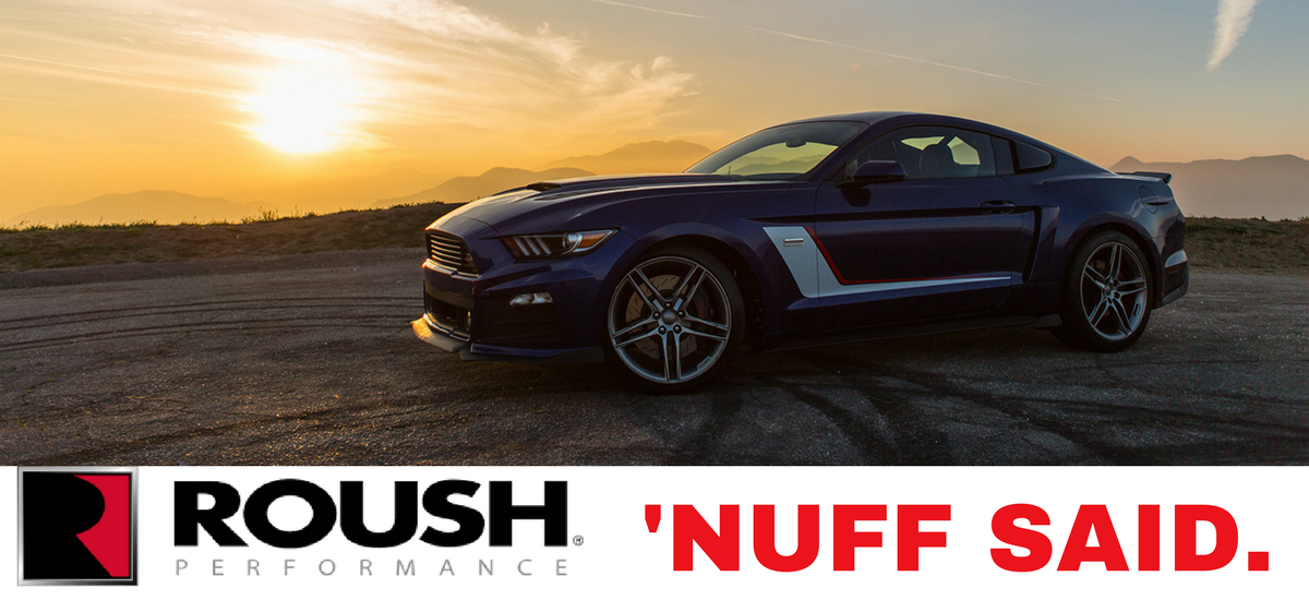 ROUSH Performance is in the House!