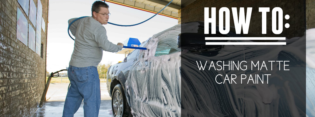 Tips for cleaning your matte car paint How to keep your car exterior clean