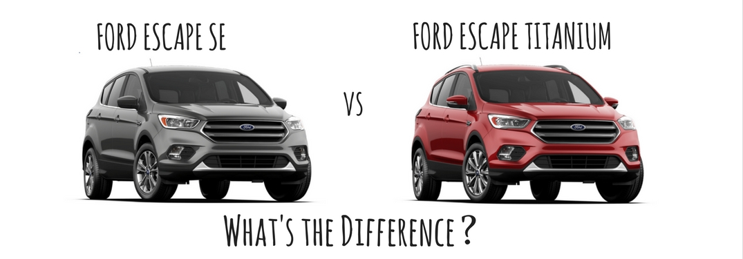 Difference Between The Ford Escape Se