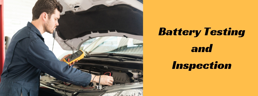 "Image of a service technician inspecting the battery of a vehicle with ""Battery Testing and Inspection"" in black font against an orange background"