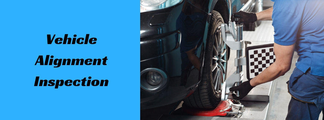"Image of a technician inspecting a vehicle's alignment with ""Vehicle Alignment Inspection"" in black font against a blue background"