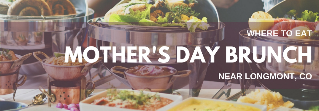Mothers-Day-Brunch-near-Longmont-CO-text-with-breakfast-buffet-background