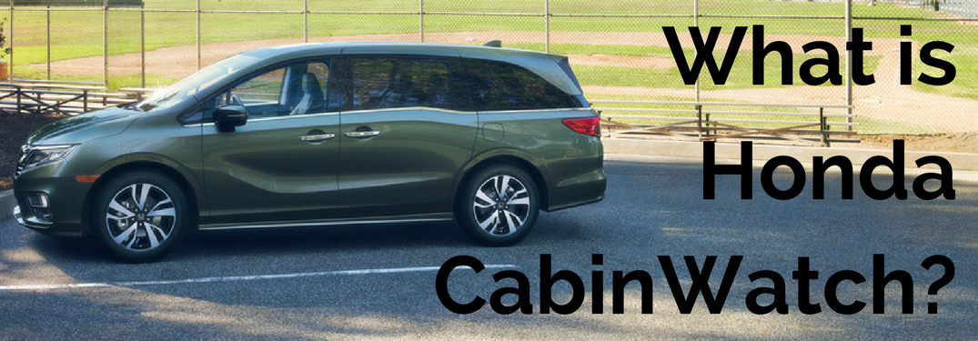 What is Honda CabinWatch all about?