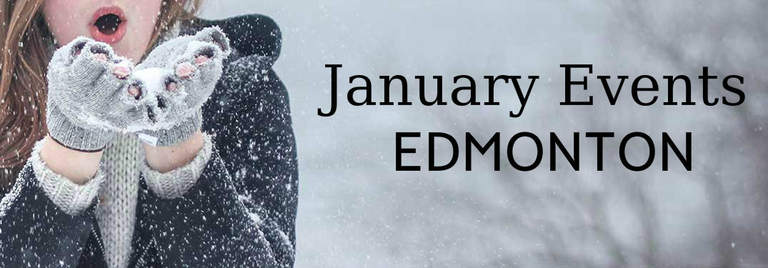 January Events in Edmonton Title and Woman Blowing Snow off of Her Hands
