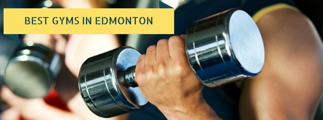 Best Gyms in Edmonton Title and Man Lifing a Dumbbell