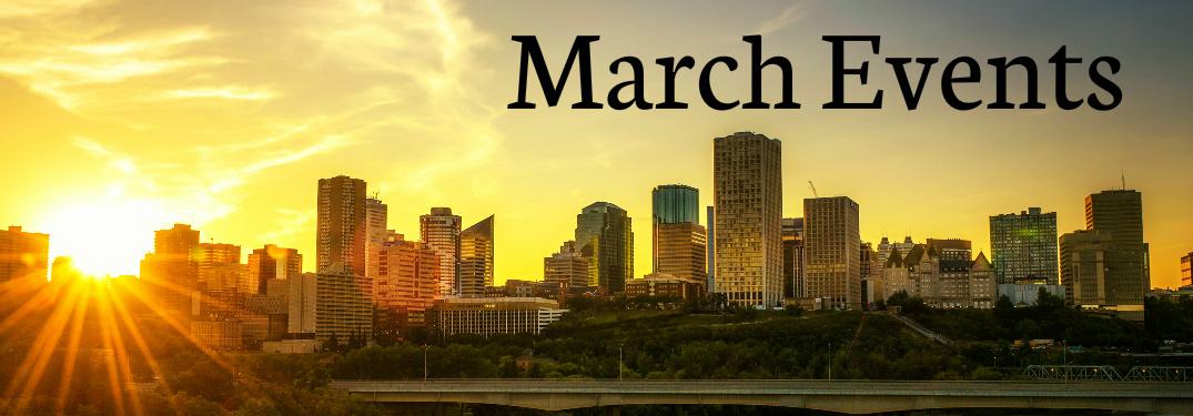 March Events Title and Edmonton City Skyline