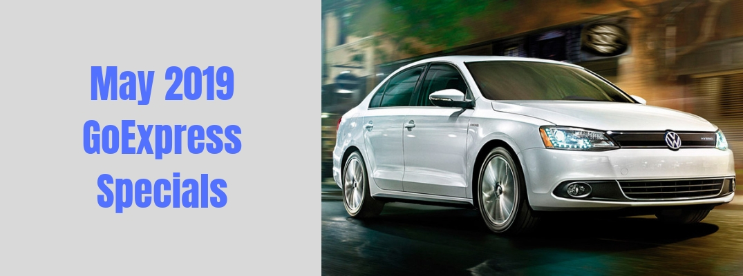 May 2019 GoExpress Specials header banner with an image of a silver 2014 Volkswagen Jetta