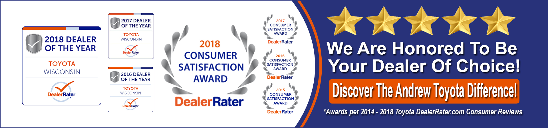 Andrew Toyota has been awarded a 2018 DealerRater Dealer of the Year Award, which recognizes auto dealerships across the U.S. and Canada who deliver outstanding customer service, based on consumer reviews written on DealerRater.com.