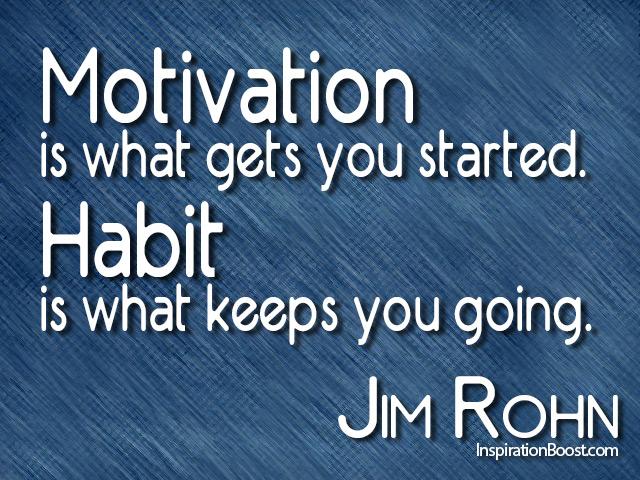 Motivation Habit Quote Steve Hahn Auto Group
