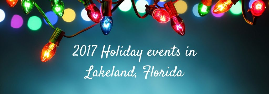 What To Do During This Christmas Season In Lakeland Fl