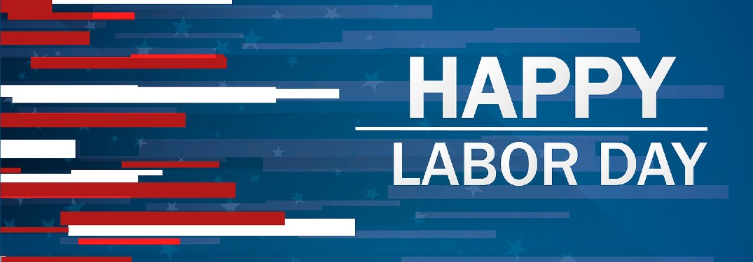 "Blue graphic with red and white stripes and the text ""Happy Labor Day"""