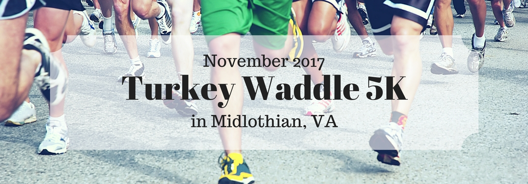 Midlothian VA Turkey Waddle in November 2017 over image of legs running