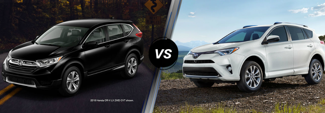 Looking for a Compact SUV? Compare the 2018 Honda CR-V With the 2018 Toyota RAV4.
