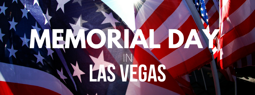 2018 Memorial Day Events Services And Activities Las Vegas Nv