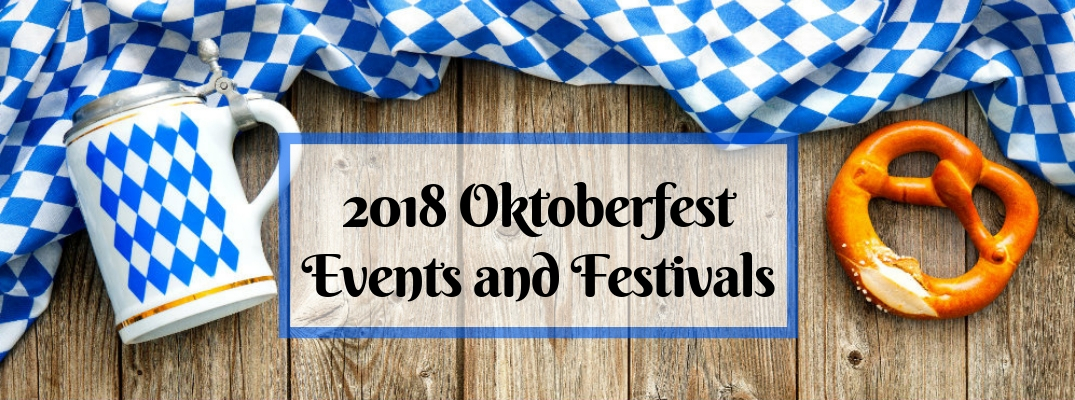 Wood Background with Blue and White Oktoberfest Flag and Beerstein, a Pretzel and 2018 Oktoberfest Events and Festivals Text