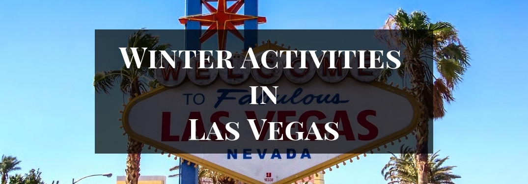 Welcome to Fabulous Las Vegas Sign with Black Box and White Winter Activities in Las Vegas Text