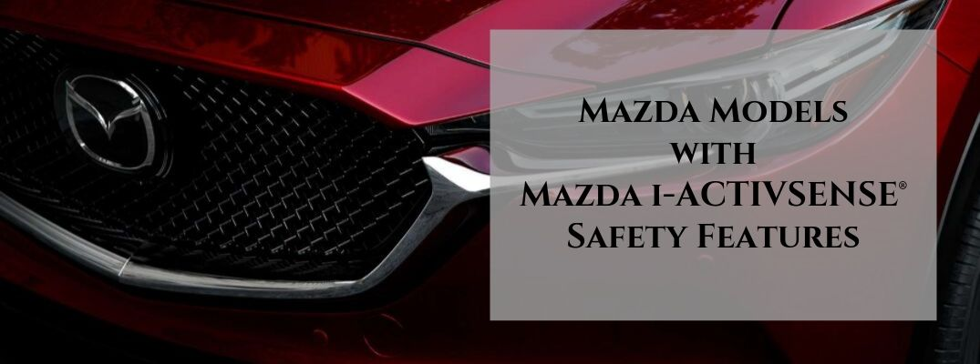 Red 2019 Mazda CX-5 Grille with Gray Text Box and Black Mazda Models with Mazda i-ACTIVSENSE Safety Features Text