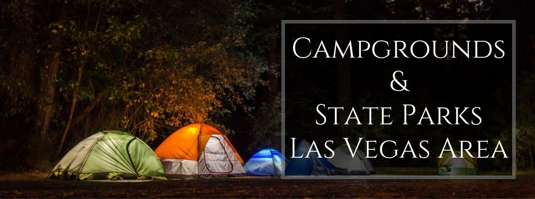 Group of Tents at a Campsite at Night with Black Text Box and White Campgrounds & State Parks Las Vegas Area Text