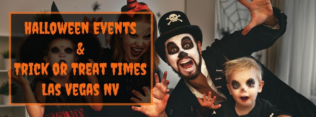 Family Dressed Up in Halloween Costumes with Black and Orange Text Box with Orange Halloween Events & Trick or Treat Times Las Vegas NV Text