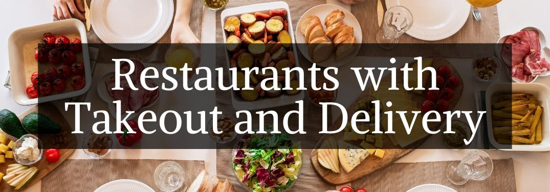 Table with Food and Black Text Box with White Restaurants with Takeout and Delivery Text