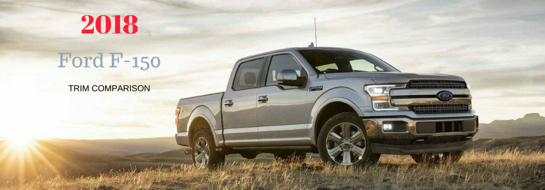 Ford F 150 Trim Levels >> What Are The Differences Between The 2018 Ford F 150 S Trim Levels