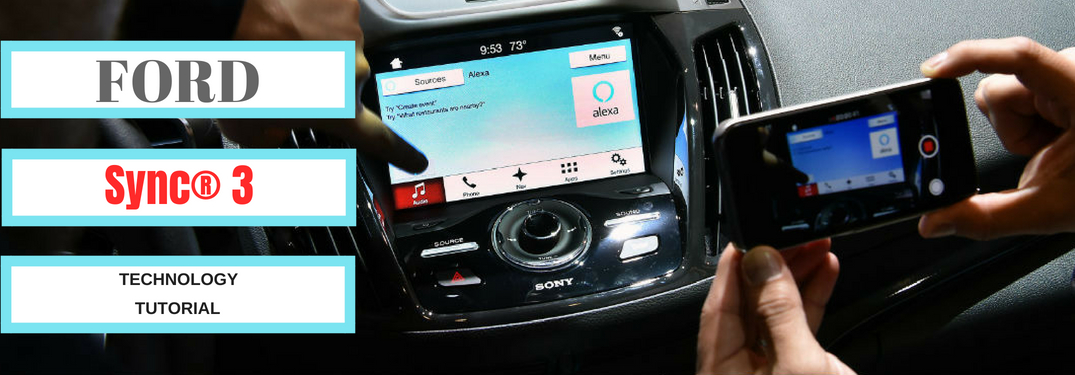 How Do I Use All of the Features of Ford's Sync® 3 Technology?