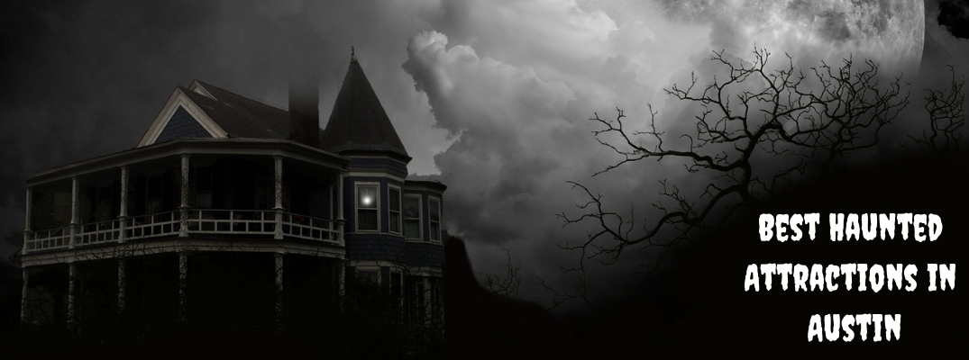Black and White Creepy House and Tree With White Best Haunted Attractions in Austin Text